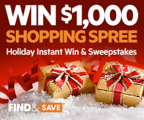 Play Every Day – Find&Save Holiday Instant Win & Sweepstakes