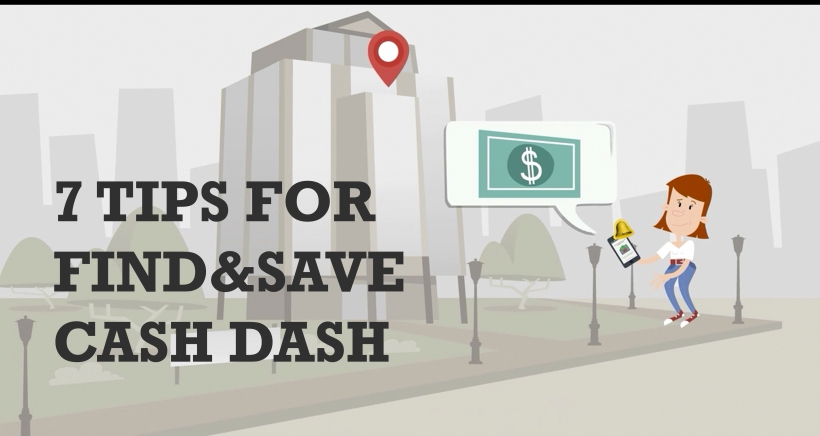 7 Tips for Find&Save Cash Dash