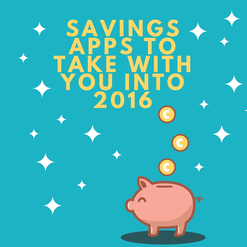 Savings apps to take with you into 2016